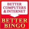 Better Computers and Internet Mean Better Bingo