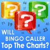 Will Bingo Caller Top the Charts?